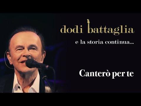 Canterò Per Te - Dodi Battaglia - e la storia continua... - All Best Music