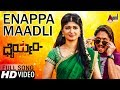 Dhairyam | Enappa Maadli Naanu | New Kannada Full HD Video Song 2017 | Ajai Rao | Adhithi | Emil