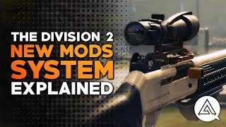 The Division 2 | New Mods System Explained