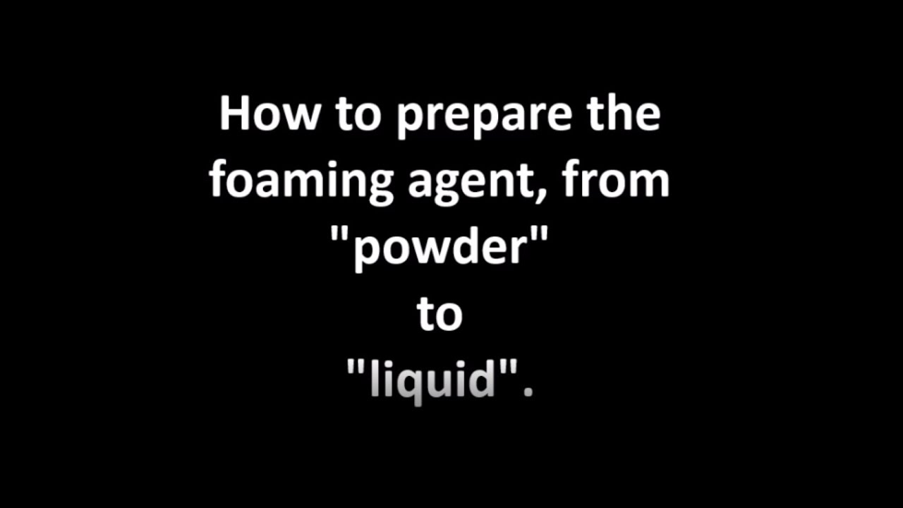 How to prepare the FOAMING AGENT from TECHCELL Powder toTECHCELL Liquid