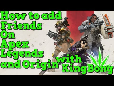 How To Add Friends On Apex Legends PC PS4 XBOX : Origin 2019 How To Add Friends & Apex CrossPlatform