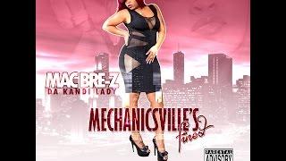 Mac Bre-z - Shake Yo Hair [prod by DJ Dana] @DaKandiLady