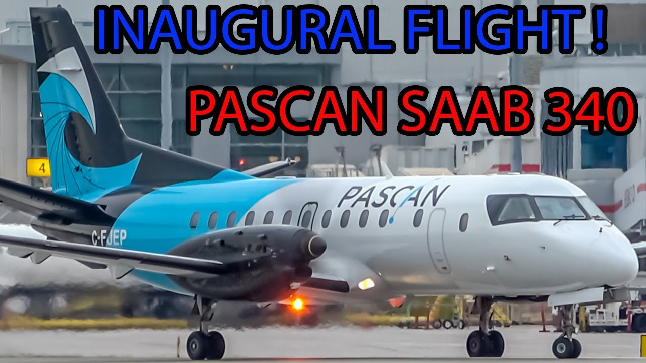 Download *INAUGURAL FLIGHT!* Pascan Aviation Saab 340 (SF340) First Departure from Montreal (YUL/CYUL)