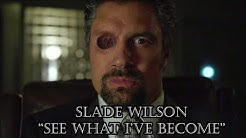 Slade Wilson (Arrow) | See What I've Become - Tribute