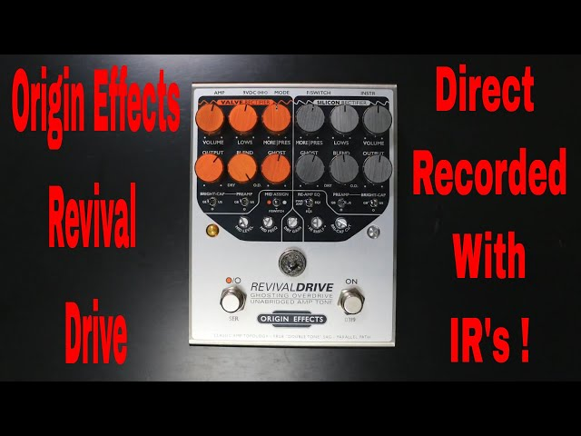 Origin Effects Revival Drive//Killer Tones Direct Recorded with IR's demo video by Shawn Tubbs