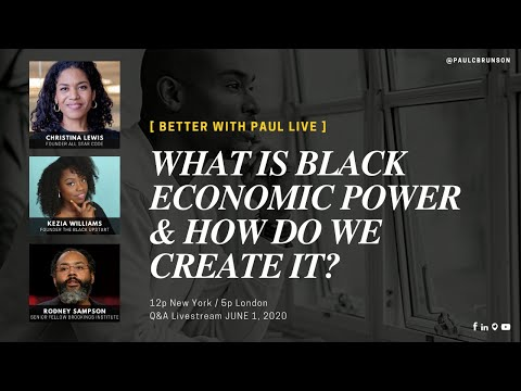 What Is Black Economic Power & How Do We Create It?