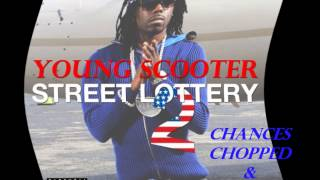 Young Scooter x Chief Keef - Chances Chopped & Screwed