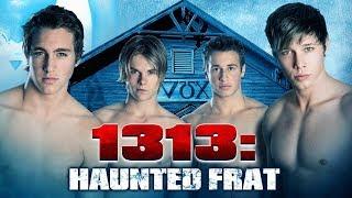 1313: HAUNTED FRAT - Official Trailer
