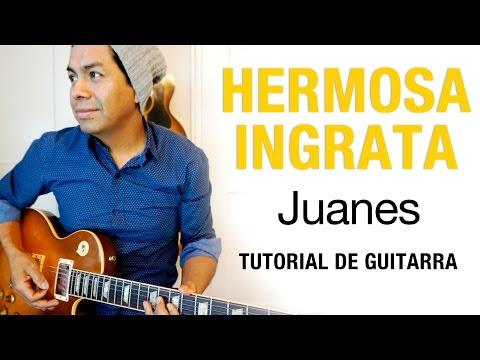 Como tocar Hermosa Ingrata  Juanes  Tutorial de guitarra #15