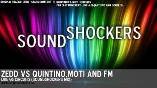 Zedd vs Quintino, Moti and FM - Like G6 Circuits (Soundshockers Mix)