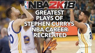 GREATEST PLAYS OF STEPHEN CURRY'S NBA CAREER RECREATED IN NBA 2K
