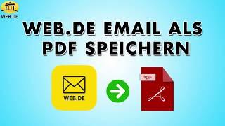Web.de email als PDF   Konvertieren Sie alle Ihre we.de-E-Mails auf einmal in PDF