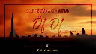 Cemre Burak feat. Cem Adrian - Öf Öf (Sen Gel Diyorsun) Video