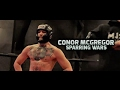 Conor McGregor | SPARRING WARS