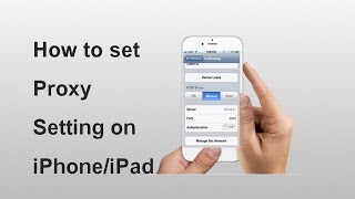 How to set Proxy Setting in iPhone/iPad