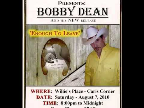 ♫ Bobby Dean - Enough To Leave ♫