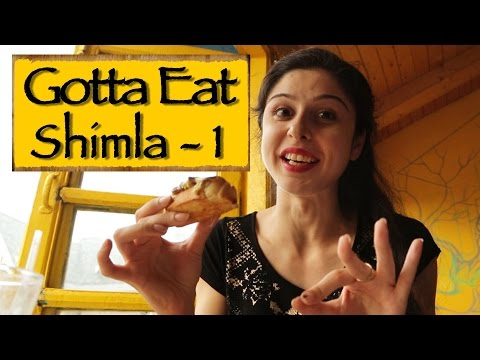 GottaEat || Part 1 || Shimla