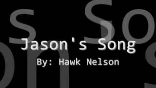 Watch Hawk Nelson Jasons Song video