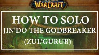 How to Solo Jin'Do The Godbreaker (Zul'Gurub) - World of Warcraft