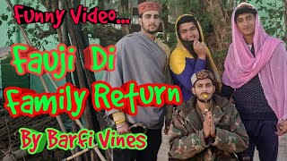 Fauji Di Family Return | BARFI VINES |Himachali Comedy|Kangra Comedy|Pahari Funny Video|Republic day