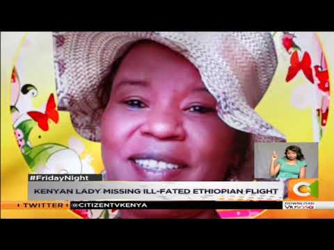 Kenyan lady missed ill-fated Ethiopian flight