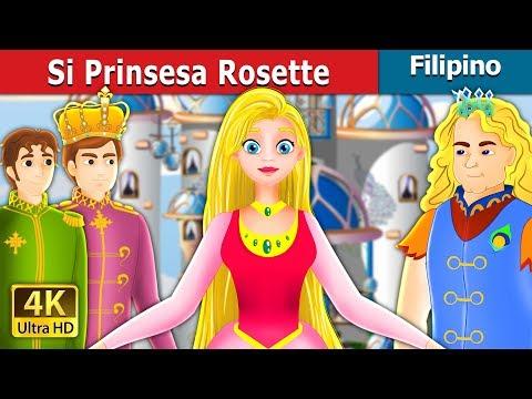 Si Prinsesa Rosette   Kwentong Pambata   Filipino Fairy Tales