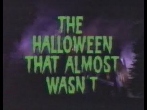 The Halloween that Almost Wasn't FULL MOVIE - YouTube