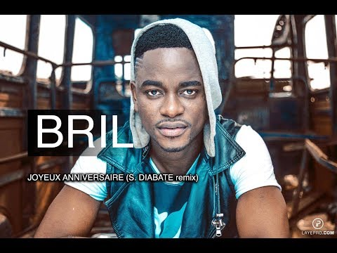 Bril Fight 4 - Joyeux Anniversaire (Remix Sidiki Diabaté) [prod by Bril]