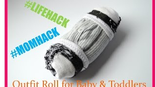 Mom Hack Outfit Roll for Baby & Toddlers