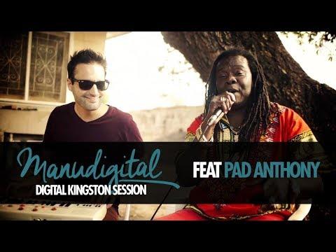 MANUDIGITAL & PAD ANTHONY - DIGITAL KINGSTON SESSION