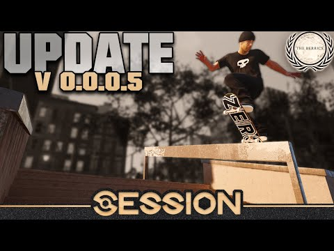 SESSION | Transition, New Skaters, LES Coleman Park and MORE | UPDATE 0.0.0.5