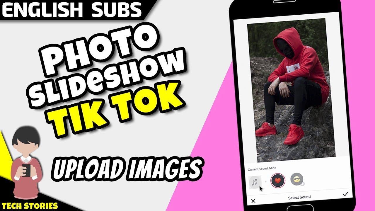 How To Make Photo Slideshow In Tik Tok Youtube