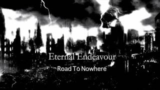 Road to Nowhere Preview - Eternal Endeavour