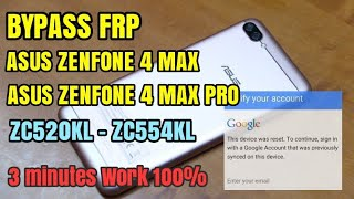 How to Bypass Frp Asus Zenfone 4 Max Pro Android Nougat 7.1 Google Account (ZC554KL - ZC520KL)