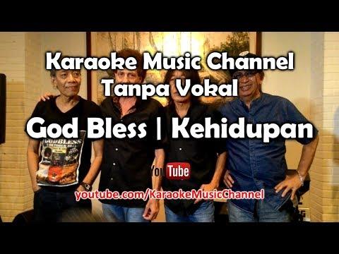 Karaoke God Bless - Kehidupan | Tanpa Vokal