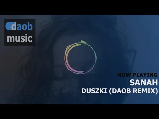 sanah - duszki (DAOB remix)