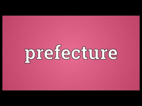 Prefecture Meaning