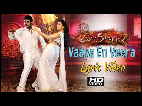 Kanchana 2 Movie Songs | Vaaya En Veera Song With Lyrics | Raghava Lawrence | Taapsee | Shakthisree