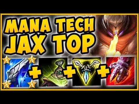 STOP PLAYING JAX WRONG MANA TECH JAX IS 100% UNFAIR JAX SEASON 9 TOP GAMEPLAY - League of Legends