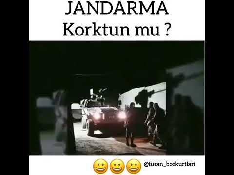 JANDARMA KORKTUN MU ?? :D :D