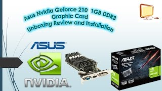 asus nvidia geforce 210 1gb ddr3 graphic card unboxing review and installation