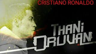Thani oruvan super song Cristiano ronaldo version #CR7#Football#
