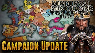 CAMPAIGN UPDATE! - Total War Medieval Kingdoms 1212 AD