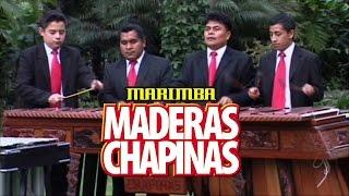 Marimba Maderas Chapinas - Panorama de Mi Tierra