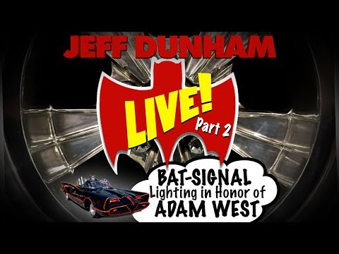 LIVE! BAT-SIGNAL lighting in honor of ADAM WEST part 2   JEFF DUNHAM