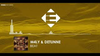 M4LY &amp Detunne - Beat (Original Mix)