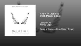 Angel in Disguise (feat. Mandy Copp)
