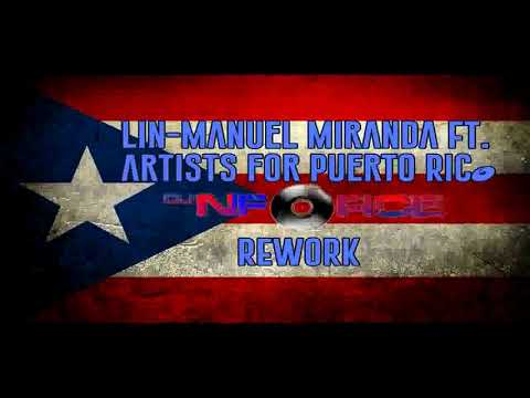 Lin Manuel Miranda Ft  Artists for Puerto Rico  Almost like Praying Remix DJ NFORCE ReWork, Remix