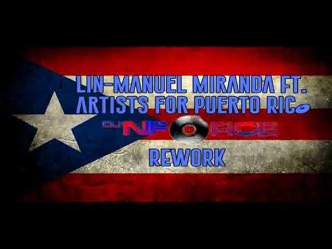 Lin Manuel Miranda Ft Artists for Puerto Rico Almost like Praying Remix DJ NFORCE ReWork, Remix