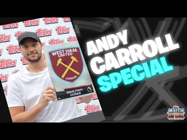 MATCH ATTAX PACK OPENING - BY WEST HAM STRIKER ANDY CARROLL!